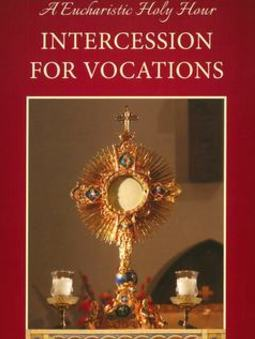 Eucharistic Holy Hour for Vocations