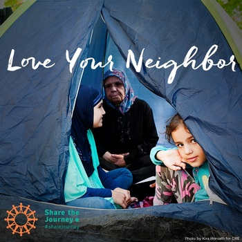 SHARE THE JOURNEY: LOVE YOUR NEIGHBOR
