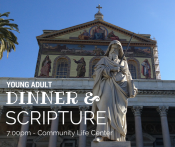 Dinner and Scripture