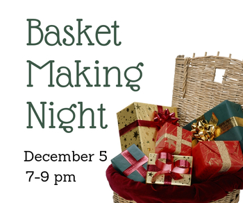 Basket Making Night
