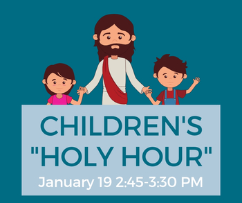 "Children's ""Holy Hour"""
