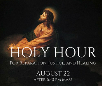 Holy Hour for Reparation, Justice, and Healing