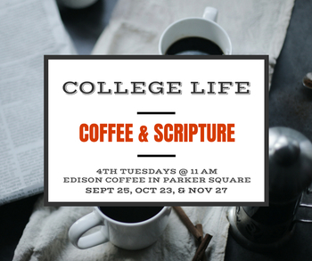 College Life: Coffee and Scripture
