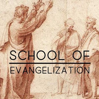 School of Evangelization