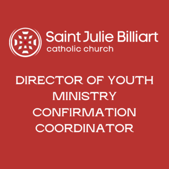 DIRECTOR OF YOUTH MINISTRY CONFIRMATION COORDINATOR