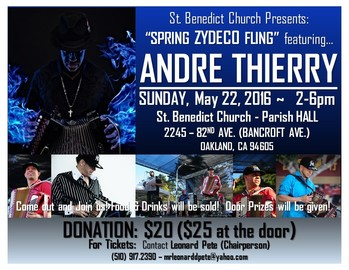 SPRING ZYDECO FLING: Featuring... ANDRE THIERRY!