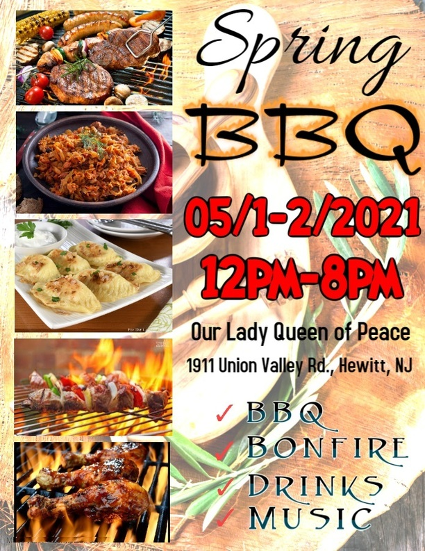 SPRING BBQ - MAY 1&2, 2021   12:00 NOON - 8:00 PM