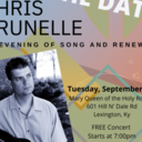 Chris Brunelle: An Evening of Song & Renewal 9/21 7pm