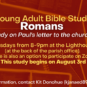 Young Adult Bible Study: Romans  Starts August 3rd