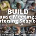 BUILD House Meetings This Fall
