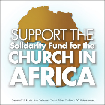 Second Collection: The Church in Africa 11/7 & 8