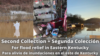 Second Collection This Weekend 3/6 & 7: Eastern Kentucky Flood Relief
