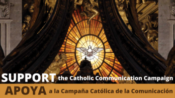 Second Collection 5/16/21: Catholic Communications Campaign