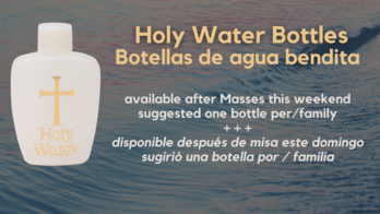 Holy Water Available This Weekend