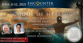 Encounter Ministries School of Healing at Christ the King 6/11 & 12