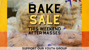 Youth Group Bake Sale This Weekend (5/22 & 23)