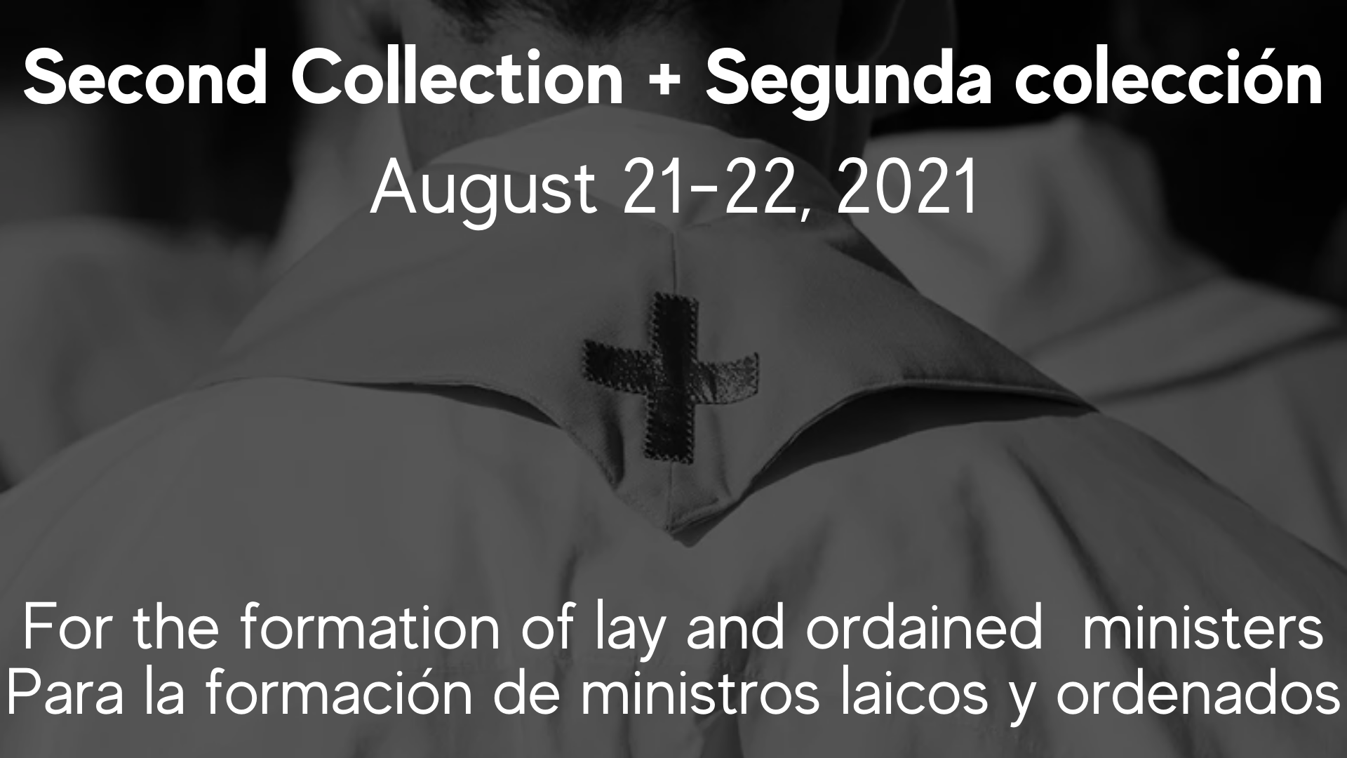 2nd Collection for the Formation of Lay & Ordained Ministers 8/21 & 22