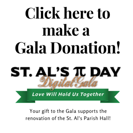 Make a donation to the St. Al's Pi Day Gala!