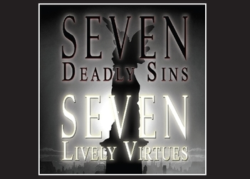 Seven Deadly Sins-Seven Lively Virtues Class