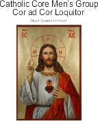 Catholic Core Men's Group - Cor ad Cor Loquitor