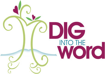 Dig into the Word - Women's Bible Study