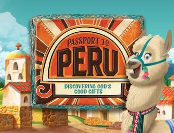 Vacation Bible School: Passport to Peru