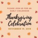 Early Childhood Thanksgiving Celebration
