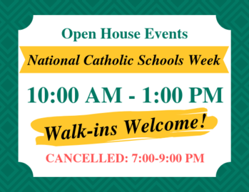CANCELLED: St. Patrick School Open House 7:00-9:00 PM