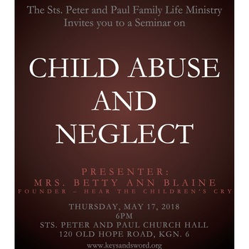 THE FAMILY LIFE MINISTRY SEMINAR ON CHILD ABUSE AND NEGLECT
