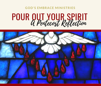 A Pentecost Retreat - God's Embrace Ministries