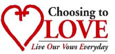 Choosing to LOVE - Live Our Vows Everyday