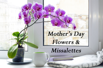 Distribution of Flowers for Mothers and Missalettes