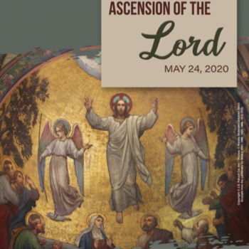 Sunday, May 24: ASCENSION
