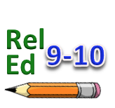Rel Ed: Grades 9-10 Class - TIME CHANGE!