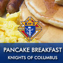 Pancake Breakfast Sponsored by the Knights of Columbus