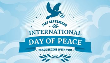 International Day of Peace, September 21st