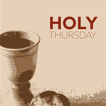 Holy Thursday - Celebration of the Lord's Last Supper Presented by Zoom