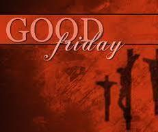 Good Friday - Veneration of the Cross (Cancelled until further notice)