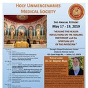 3rd Annual Holy Unmercenaries Medical Society Retreat