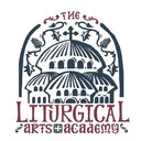 The Liturgical Arts Academy
