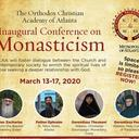 The Orthodox Christian Academy of Atlanta: Inaugural Conference on Monasticism