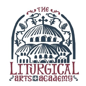 The Liturgical Arts Academy - POSTPONED
