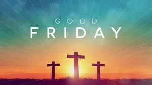 Good Friday-School Closed