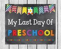 Last Day of Preschool- 3 year-old class