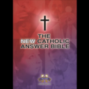 Get Your Catholic Answers Bible Today