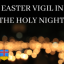 Easter Vigil in the Holy Night Live Stream