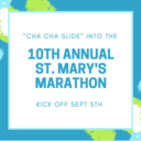 10th Annual St. Mary's Marathon!!