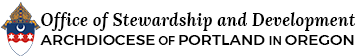Archdiocese of Portland in Oregon | Office of Stewardship and Development