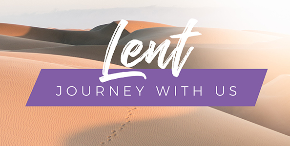 Lent: Journey with Us