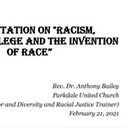 "YouTube - ""Racism, White Privilege And Invention Of Race"" With Rev. Dr. Anthony Bailey"